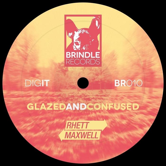 MAXWELL, Rhett - Glazed & Confused