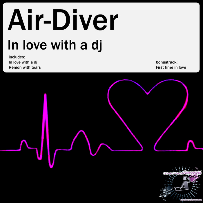AIR DIVER - In Love With A DJ
