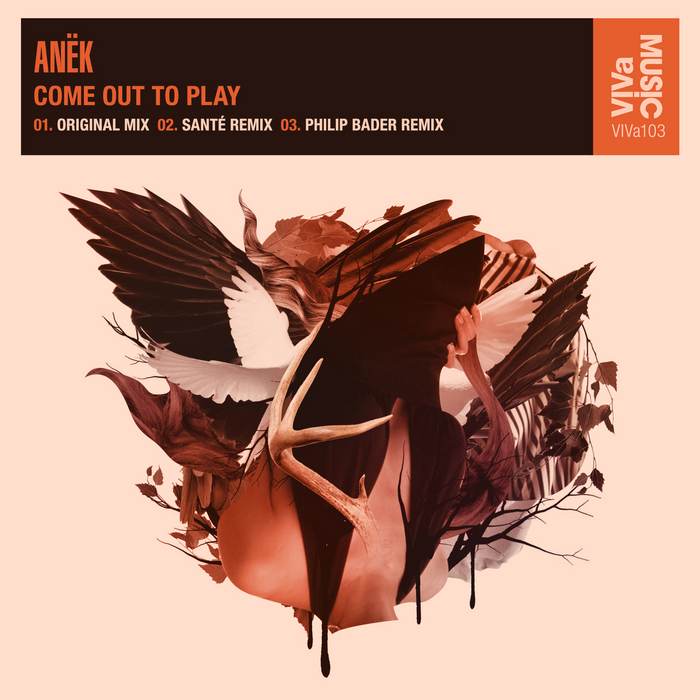 ANEK - Come Out To Play