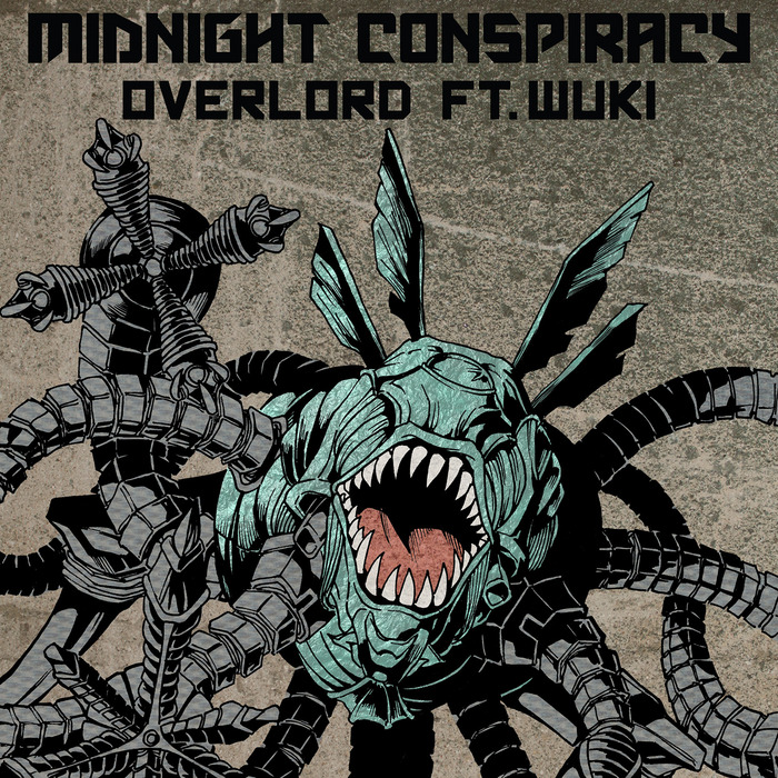 MIDNIGHT CONSPIRACY feat WUKI - Overlord