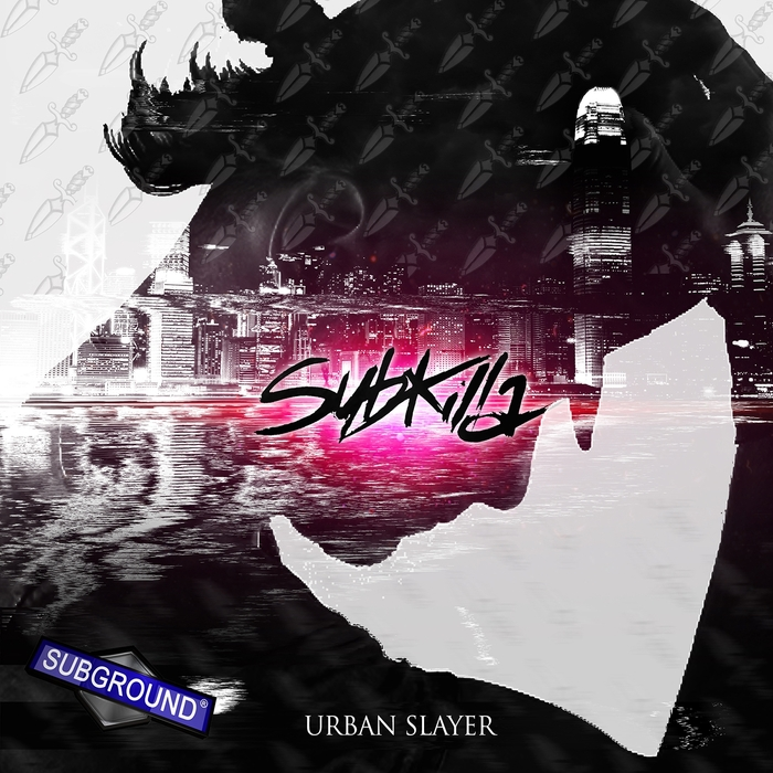 SUBKILLA - Urban Slayer