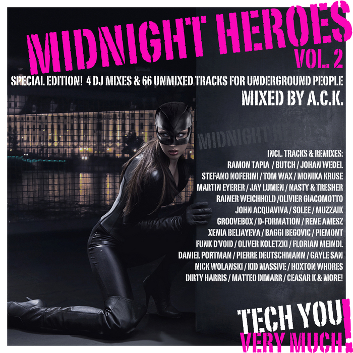 ACK/VARIOUS - Midnight Heroes Vol 2: Special Edition 4 DJ Mixes & 66 Unmixed Tracks For Underground People