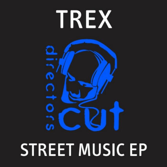 TREX - Street Music EP