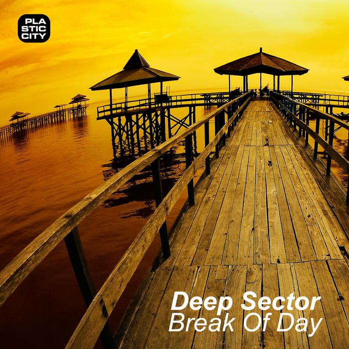 DEEP SECTOR - Break Of Day