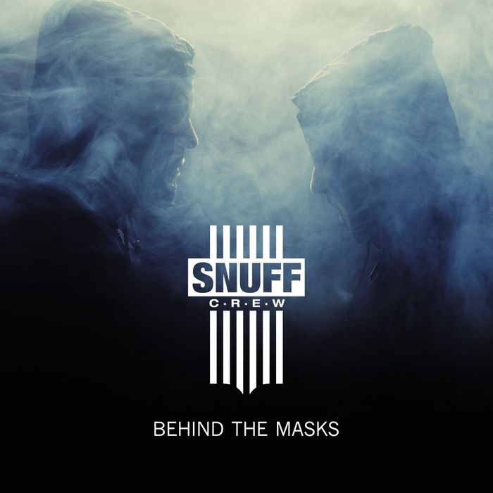 SNUFF CREW - Behind The Masks