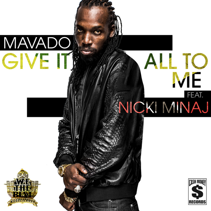 Give It All To Me by Mavado feat Nicki Minaj on MP3, WAV, FLAC, AIFF
