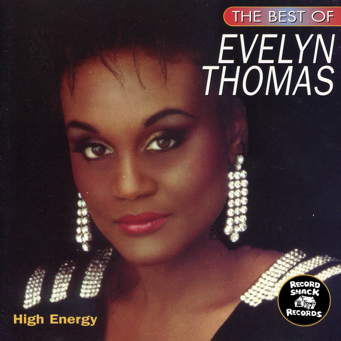 THOMAS, Evelyn - The Best Of Evelyn Thomas: High Energy