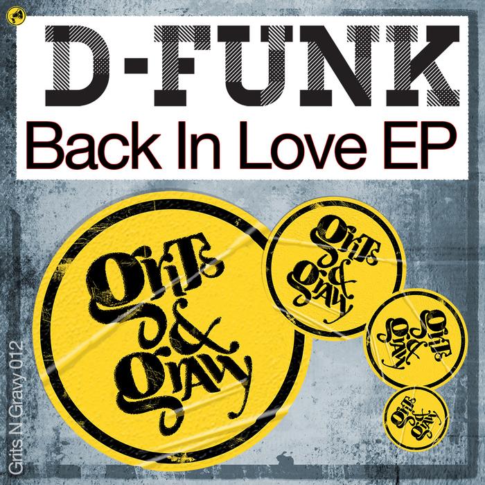 D FUNK - Back In Love EP