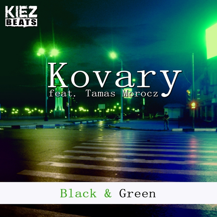 KOVARY feat TAMAS MOROCZ - Black & Green