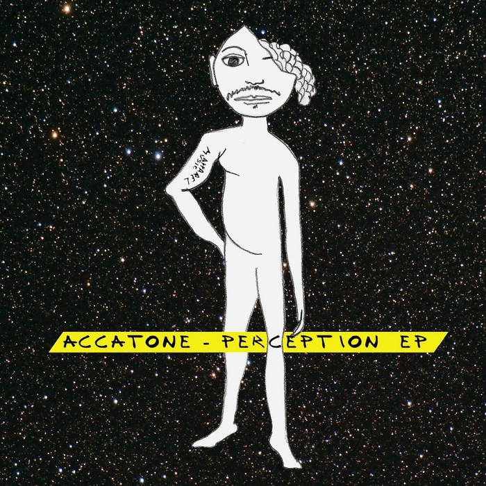 ACCATONE - Perception EP