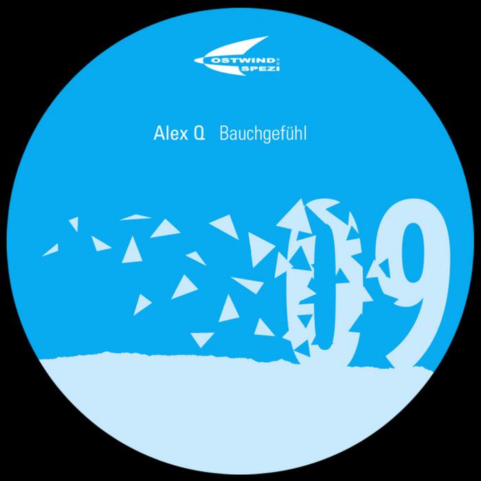 ALEX Q - Bauchgefuehl