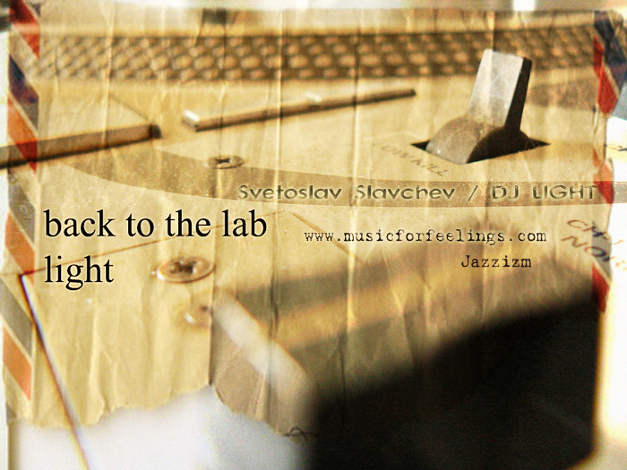 SLAVCHEV, Svetoslav/DJ LIGHT - Back To The Lab