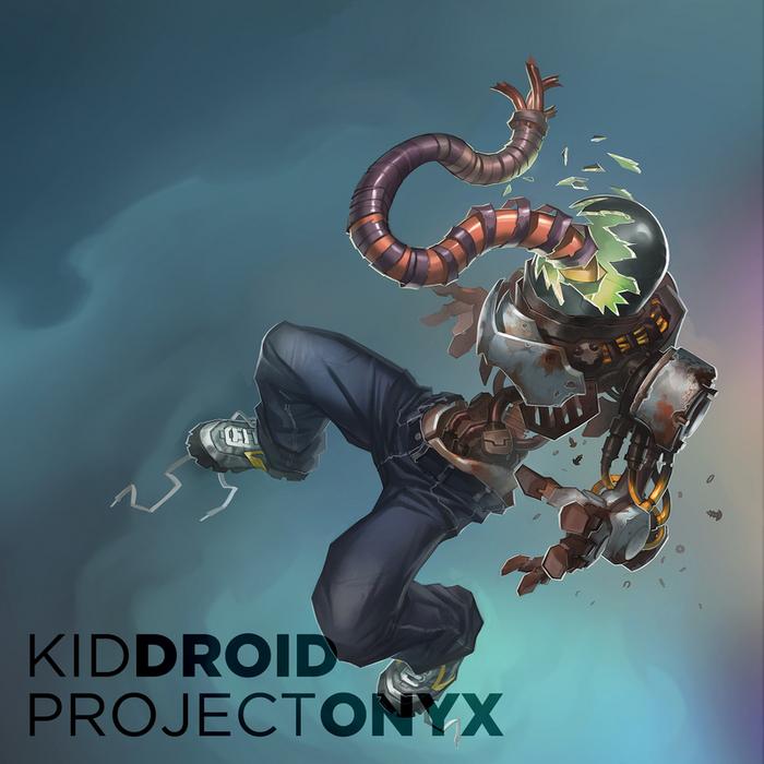 KID DROID - Project Onyx