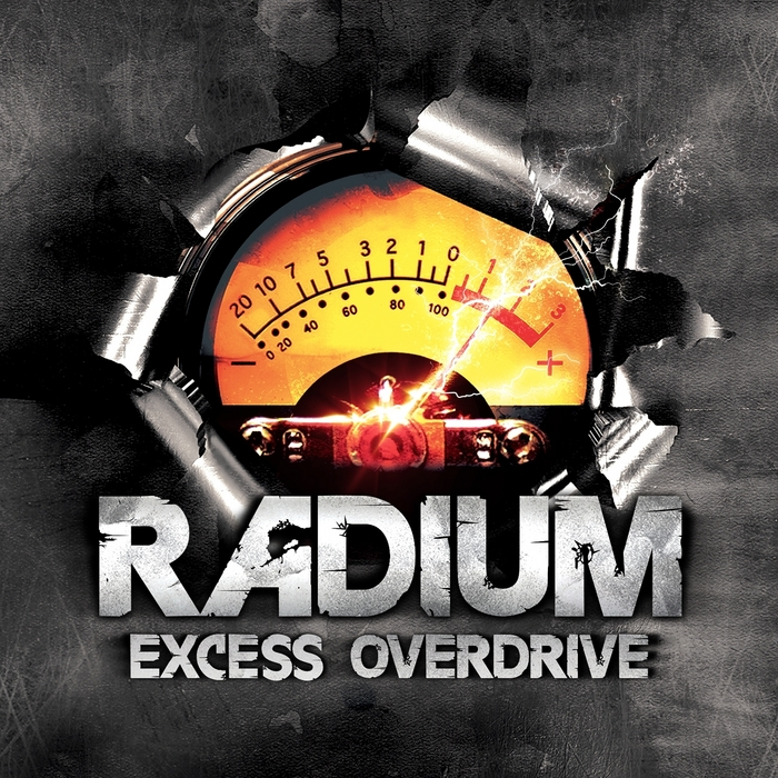 RADIUM - Excess Overdrive