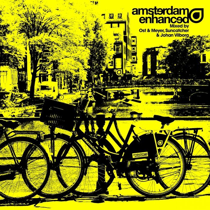VARIOUS - Amsterdam Enhanced - Mixed by Ost & Meyer, Suncatcher & Johan Vilborg