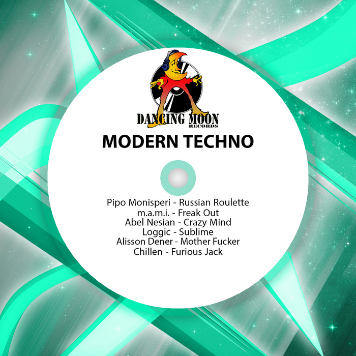 MONISPERI, Pipo/MAMI/ABEL NESIAN/LOGGIC/ALISSON DENER/CHILLEN - Modern Techno