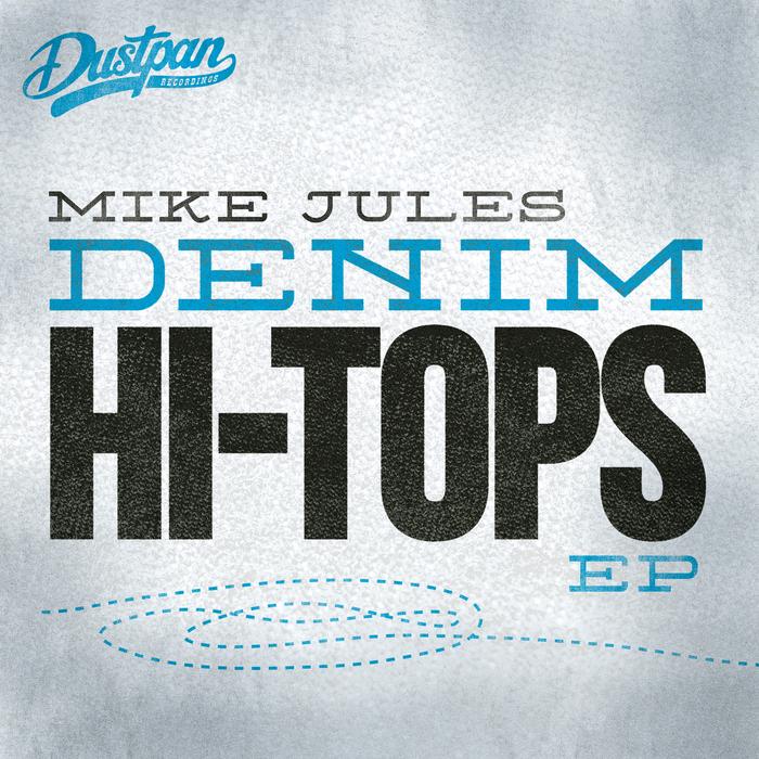 JULES, Mike - Denim Hi Tops EP