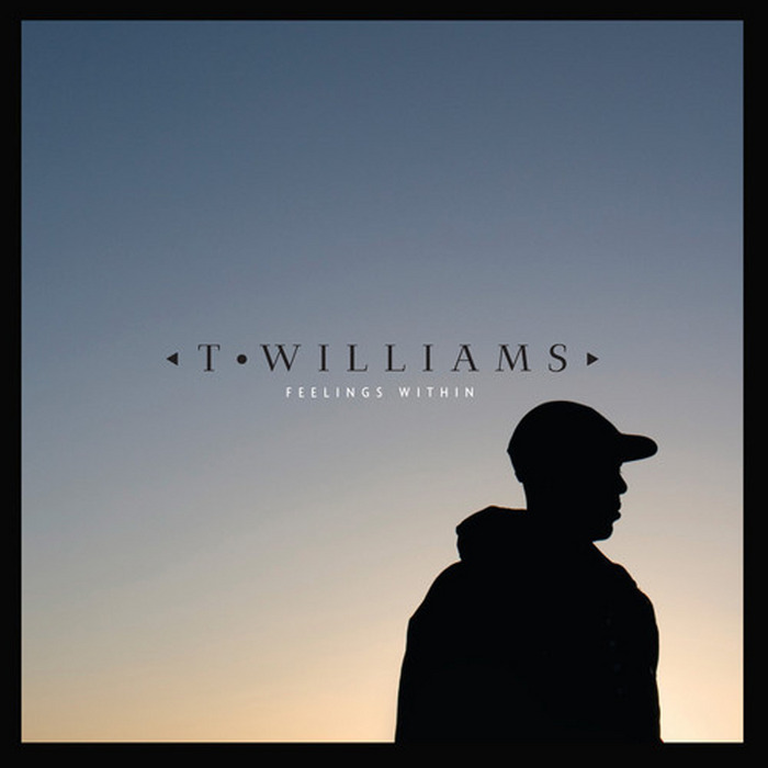WILLIAMS, T - Feelings Within EP
