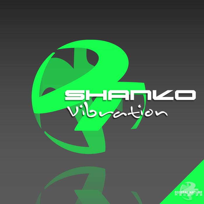 SHANKO - Vibration
