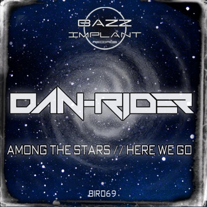DAN RIDER - Among The Stars