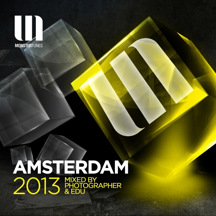 PHOTOGRAPHER/EDU/VARIOUS - Monster Tunes Amsterdam 2013 (unmixed tracks)
