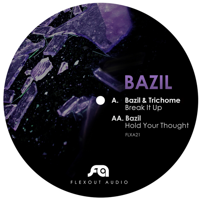 BAZIL - Break It Up/Hold Your Thought