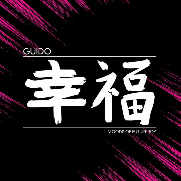 GUIDO - Moods Of Future Joy