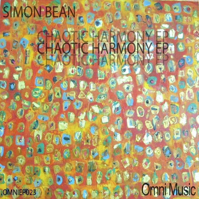 BEAN, Simon - Chaotic Harmony EP