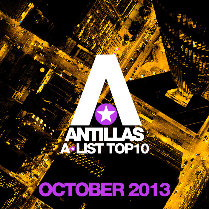 VARIOUS - Antillas A-List Top 10 - October 2013