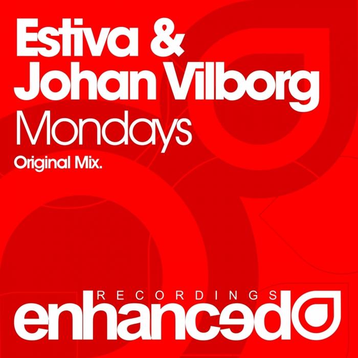 ESTIVA/JOHAN VILBORG - Mondays