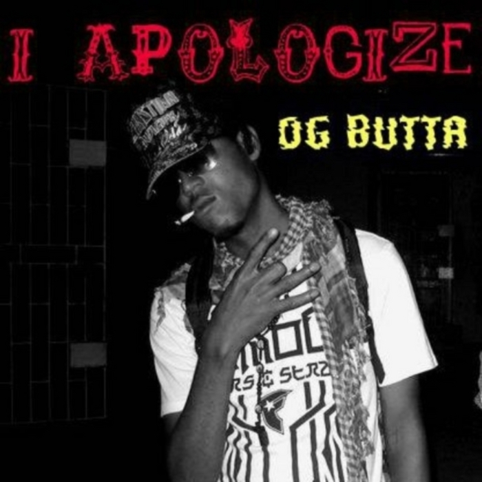 I Apologize By OG Butta On MP3, WAV, FLAC, AIFF & ALAC At