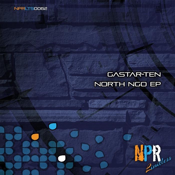 GASTAR TEN - North Ngo EP