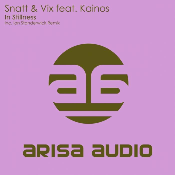 SNATT & VIX feat KAINOS - In Stillness