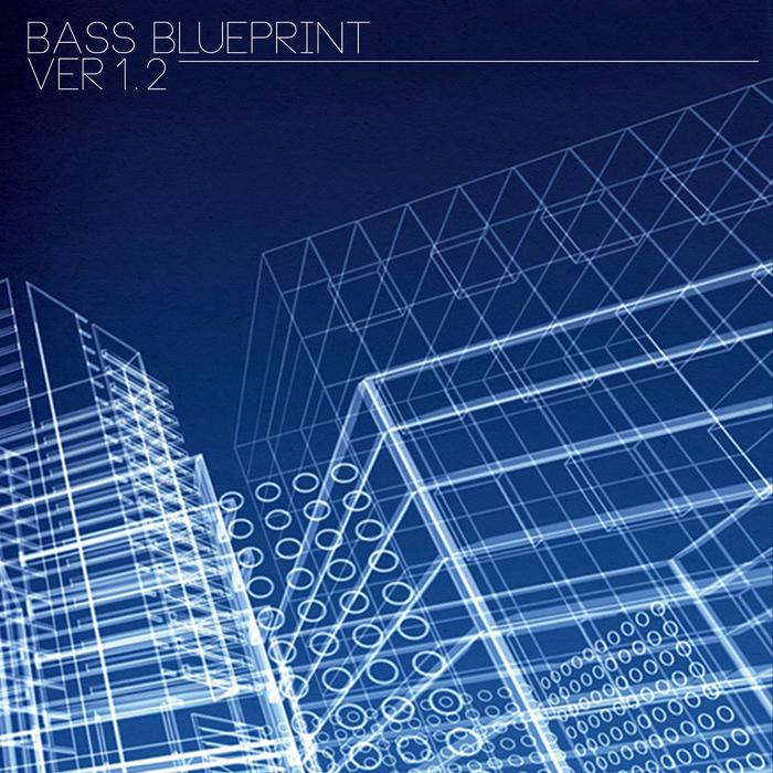 VARIOUS - Bass Blueprint Ver 1 2
