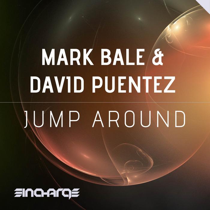 BALE, Mark/DAVID PUENTEZ - Jump Around