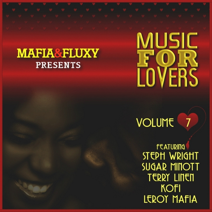 VARIOUS - Mafia & Fluxy Presents Music For Lovers Vol 7