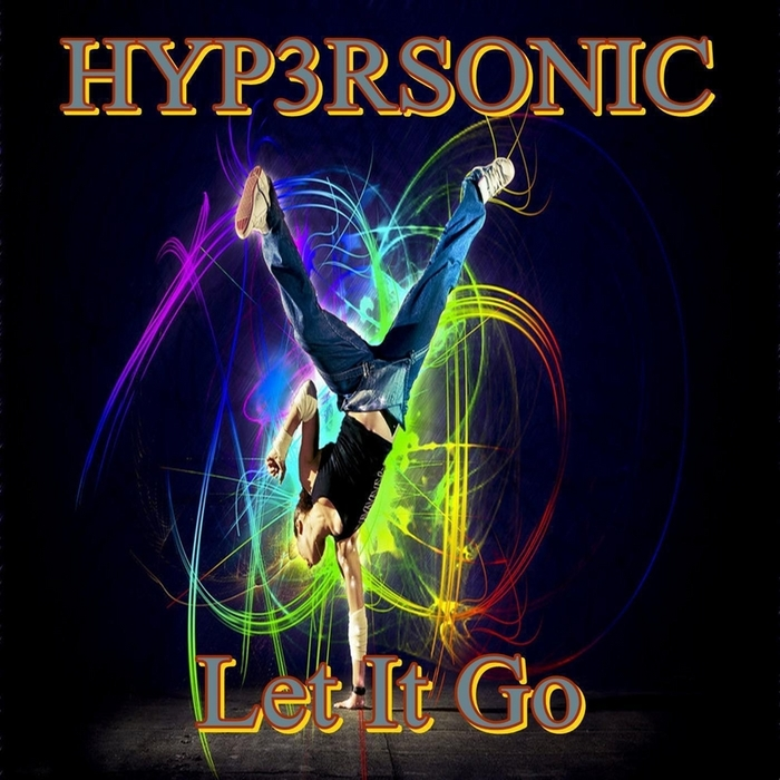 HYP3RSONIC - Let It Go