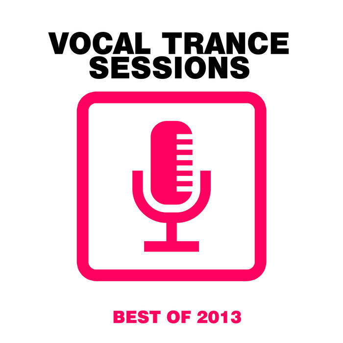 VARIOUS - Vocal Trance Sessions: Best Of 2013
