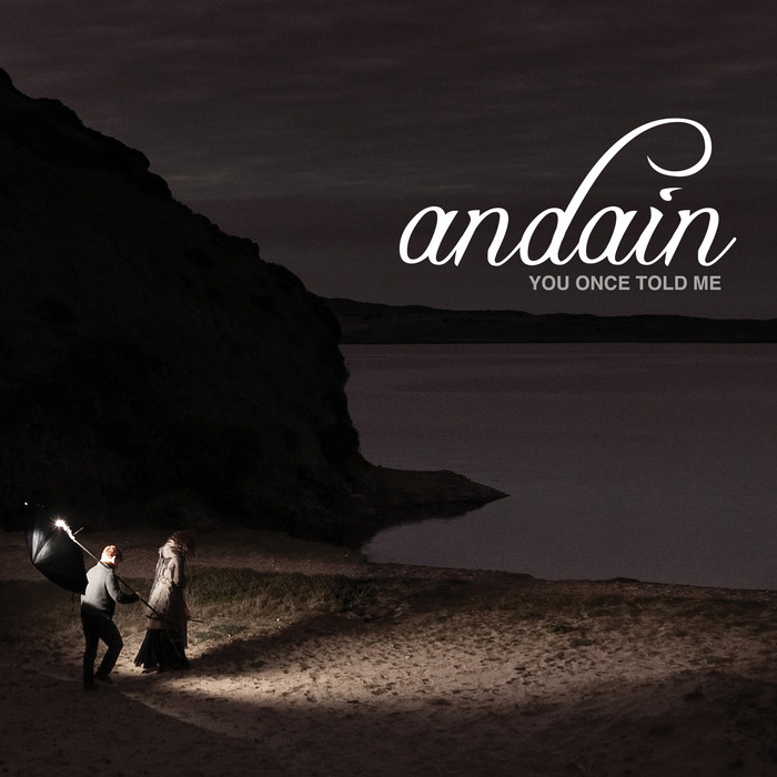 ANDAIN - You Once Told Me: Remixes
