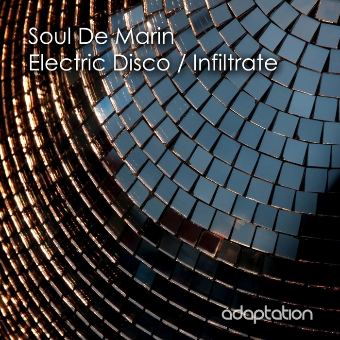 SOUL DE MARIN - Electric Disco