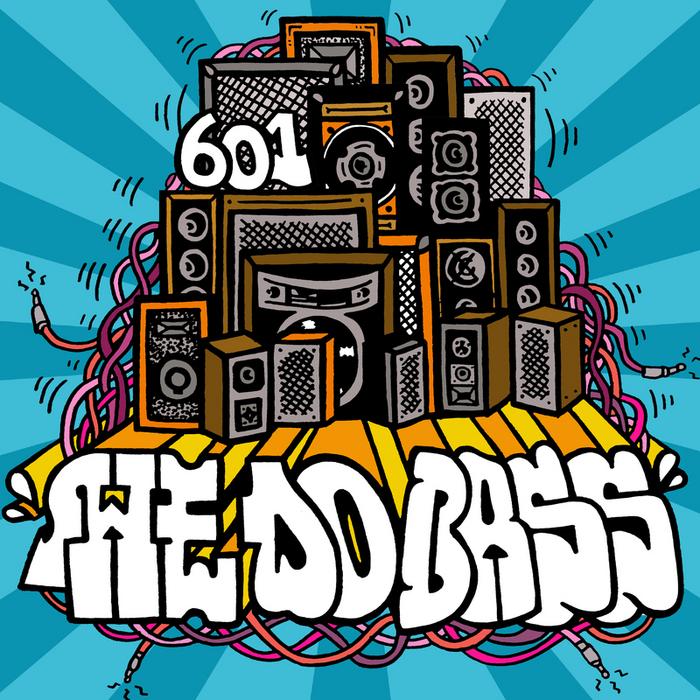 601 - We Do Bass (Explicit)