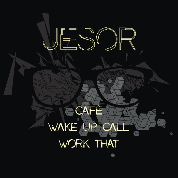 JESOR - Work That EP