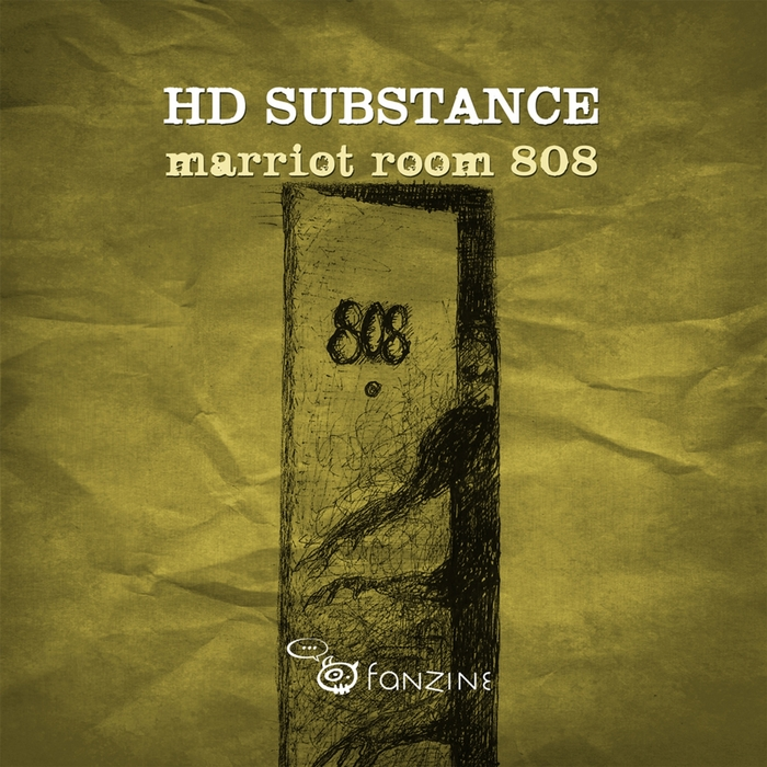 HD SUBSTANCE - Marriot Room 808 EP