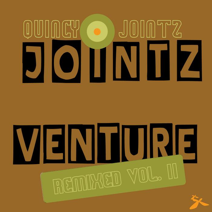 JOINTZ, Quincy - Jointz Venture Remixed Vol 2