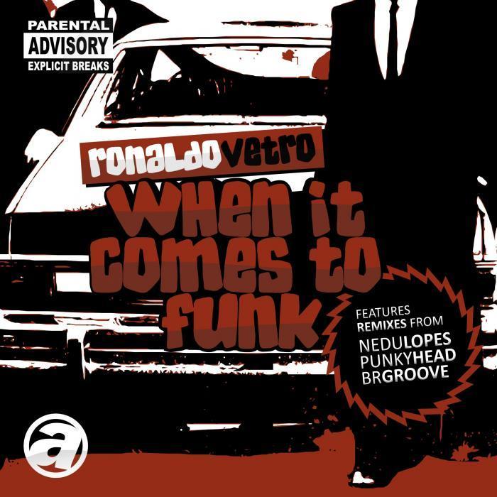 VETRO, Ronaldo - When It Comes To Funk