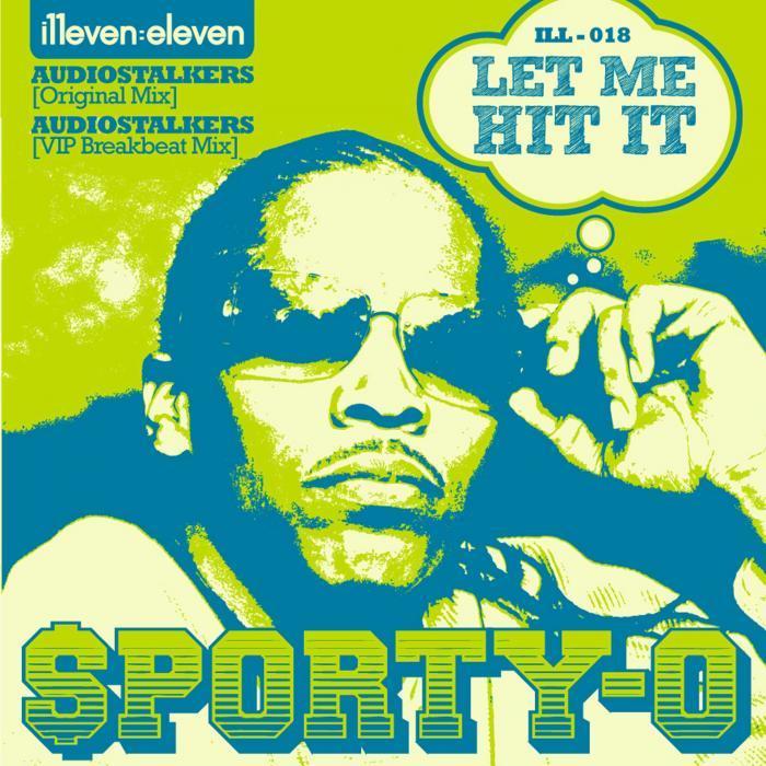 Sporty o let me hit it ( audiostalkers original mix) best.