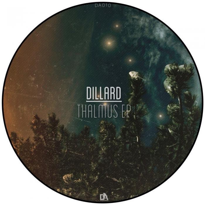 DILLARD - Thalmus EP