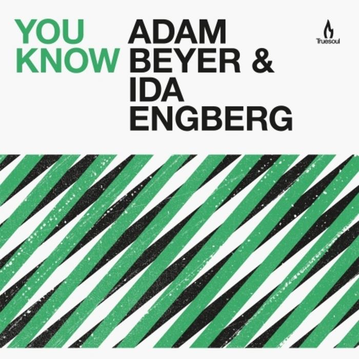 BEYER, Adam - You Know