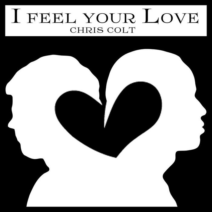 COLT, Chris - I Feel Your Love (remixes)