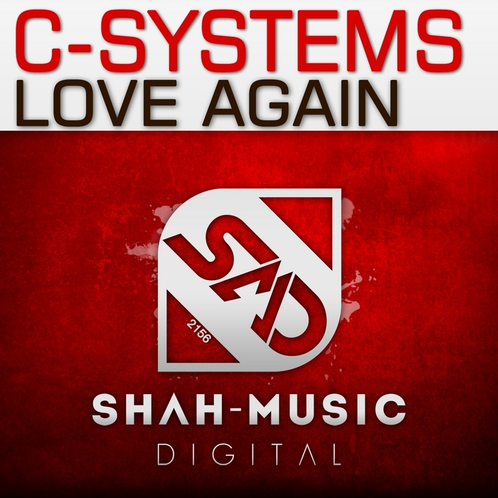 C SYSTEMS - Love Again (remixes)